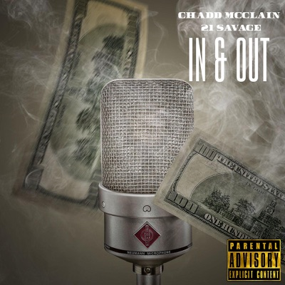 In & Out (feat. 21 Savage) - Single - Chadd McClain mp3 download