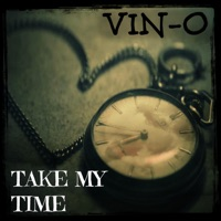 Take My Time (feat. Dave Abrego) - Single - Vino mp3 download