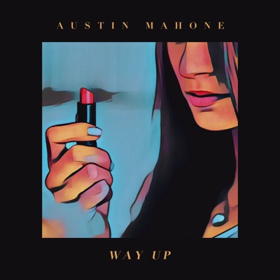Way Up - Austin Mahone mp3 download
