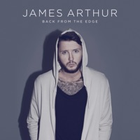 Back from the Edge (Deluxe Edition) - James Arthur