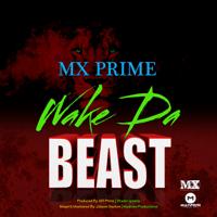 Wake Da Beast Mx Prime