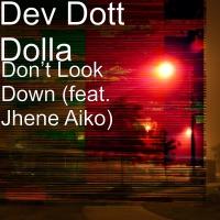 Don't Look Down (feat. Jhene Aiko) - Single - Dev Dott Dolla mp3 download