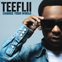 Change Your World - Single - TeeFLii mp3 download