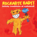 Free Download Rockabye Baby! No Surprises Mp3
