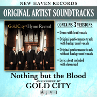 Nothing but the Blood (Performance Track Without Background Vocals) Gold City