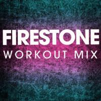 Firestone (Workout Mix) Power Music Workout MP3