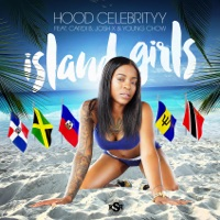 Island Girls (feat. Cardi B, Josh X & Young Chow) - Single - HoodCelebrityy mp3 download
