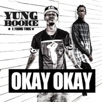 Okay Okay (feat. Young Thug) - Single - Yung Booke mp3 download