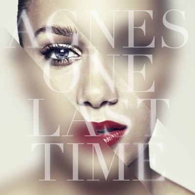 One Last Time - Agnes mp3 download