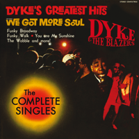 Let a Woman Be a Woman - Let a Man Be a Man Dyke & The Blazers