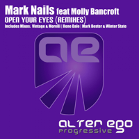 Open Your Eyes (Vintage & Morelli Remix) [feat. Molly Bancroft] Mark Nails