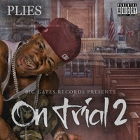 On Trial 2 - Plies mp3 download
