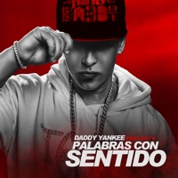 Palabras Con Sentido (feat. Pinto) - Single - Daddy Yankee mp3 download