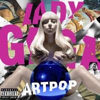Artpop - Lady Gaga mp3 download