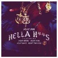 Hella Hoes (feat. A$AP Rocky, A$AP Ferg, A$AP Nast & A$AP Twelvyy) - Single - A$AP Mob mp3 download