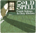 Free Download Frank Solivan & Dirty Kitchen She Said She Will (with Leon Alexander) Mp3
