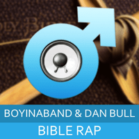 Bible Rap Boyinaband & Dan Bull MP3