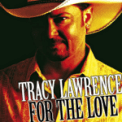 Free Download Tracy Lawrence Find out Who Your Friends Are Mp3