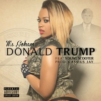 Donald Trump (feat. Young Scooter & Zaytoven) - Single - Ms. Go Ham mp3 download