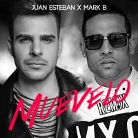 Muévelo (feat. Mark B) [Remix] - Single - Juan Esteban mp3 download