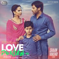 Shaan Vakhri (with Jatinder Shah) Amrinder Gill