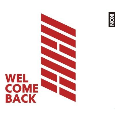 iKON - WELCOME BACK