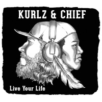 Live Your Life - Kurlz & Chief mp3 download