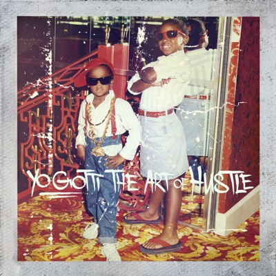 -The Art of Hustle (Deluxe) - Yo Gotti mp3 download