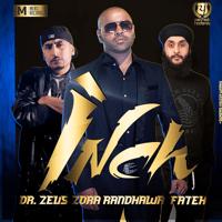 Inch (feat. Dr Zeus & Fateh) Zora Randawa, Dr Zeus & Fateh
