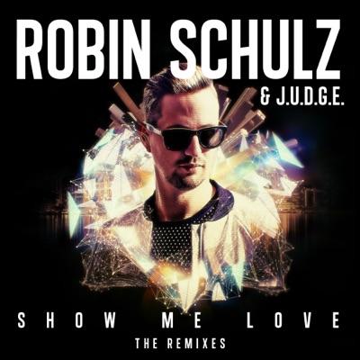 Show Me Love (Hugel Remix) - Robin Schulz & J.U.D.G.E. mp3 download
