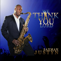 You Are Alpha and Omega (feat. Esther Royalty) Saxman Justyn