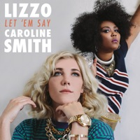 Let 'em Say - Single - Lizzo & Caroline Smith mp3 download