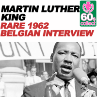 Rare 1962 Belgian Interview (Remastered) Martin Luther King Jr.