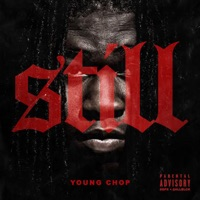 Still - Young Chop mp3 download