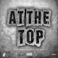 At the Top (feat. Lil Durk) - Single - Otf Nunu mp3 download