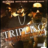 Triple C What Da Lick Read - Rick Ross, Nitty Torch & Gunplay Murdok mp3 download
