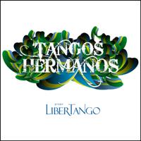 Libertango (feat. Fabio Luna) LiberTango, Marcelo Caldi, Alexandre Caldi & Estela Caldi