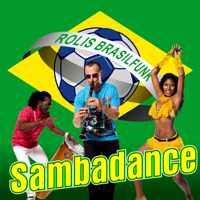 Sambadance Rolis Brasilfunk MP3
