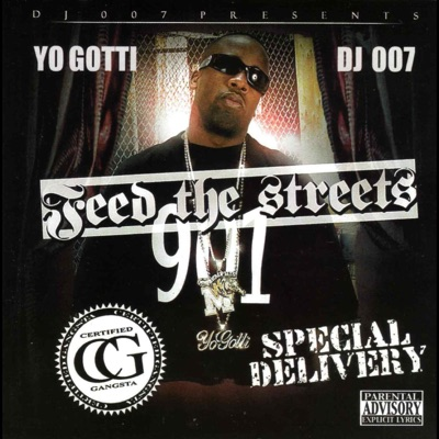 -Feed the Streets: Special Delivery - Yo Gotti & DJ 007 mp3 download