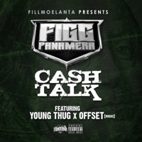 Cash Talk (feat. Young Thug & Offset) - Single - Figg Panamera mp3 download