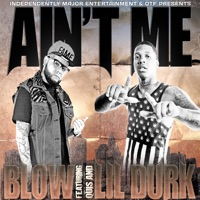 Ain't Me (feat. Lil Durk) - Single - BLOW mp3 download