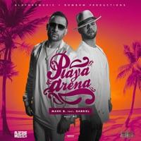 Playa y Arena (feat. Gabriel) - Single - Mark B mp3 download