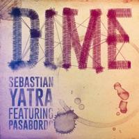 Dime (feat. Pasabordo) - Single - Sebastián Yatra mp3 download