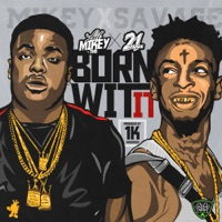 Born Wit It (feat. 21 Savage) - Single - Lil Mikey TMB mp3 download