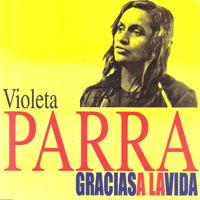 Gracias a la vida Violeta Parra