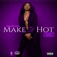 Make It Hot (ChopNotSlop Remix) - Megan Thee Stallion & OgRonc mp3 download