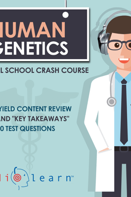 Human Genetics: Medical School Crash Course (Unabridged) - AudioLearn Medical Content Team