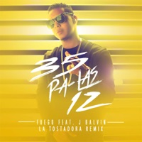 35 Pa Las 12 (feat. J Balvin) [La Tostadora Remix] - Single - Fuego mp3 download