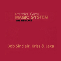 Premier Gaou (Original Radio Edit) Magic System