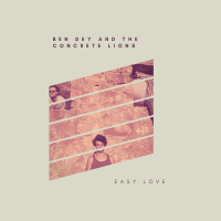 Easy Love Ben Dey and the Concrete Lions MP3